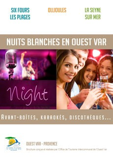 Up all night in Ouest Var